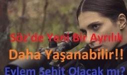 Söz Eylem Şehit mi Oldu? Meriç Aral Söz'den Neden Ayrıldı? 2019