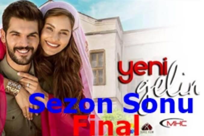 Yeni Gelin 2018 final