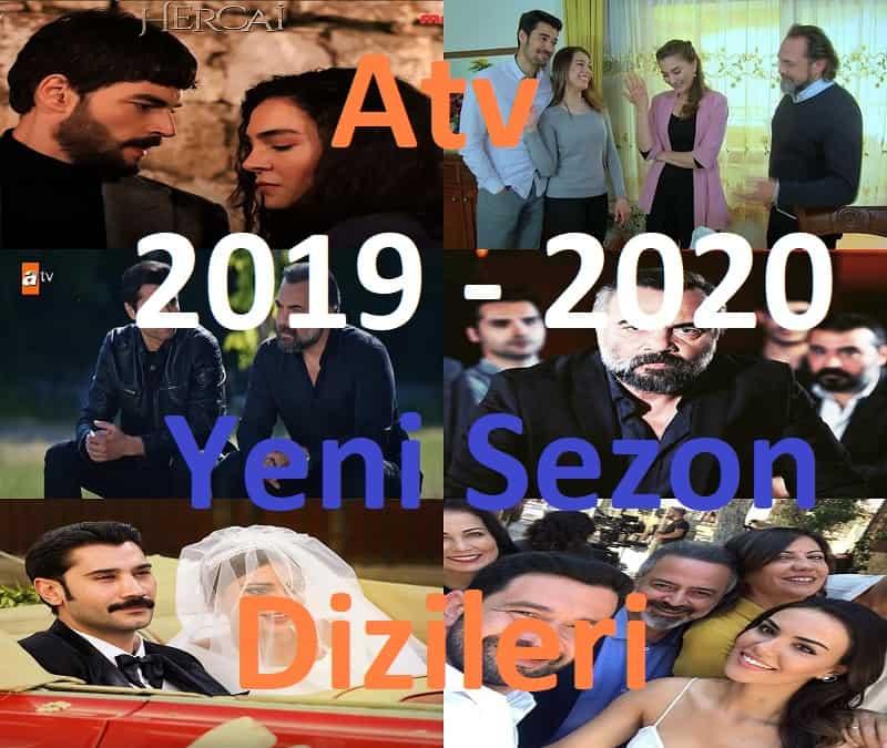 atv 2019 2020 dizileri listesi yayın akışı