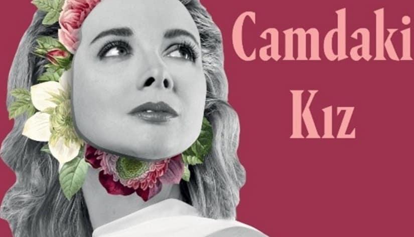 2019 dizileri Camda ki kız
