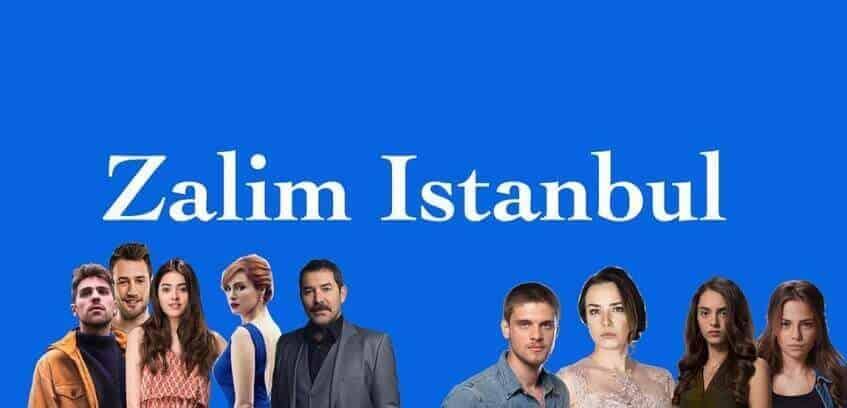 Zalim İstanbul Dizisi yeni diziler