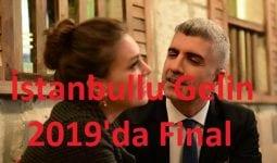 İstanbullu Gelin Neden Final Yapıyor? Neden Bitiyor? Devam Edecek mi?