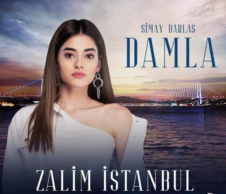 Zalim İstanbul damla
