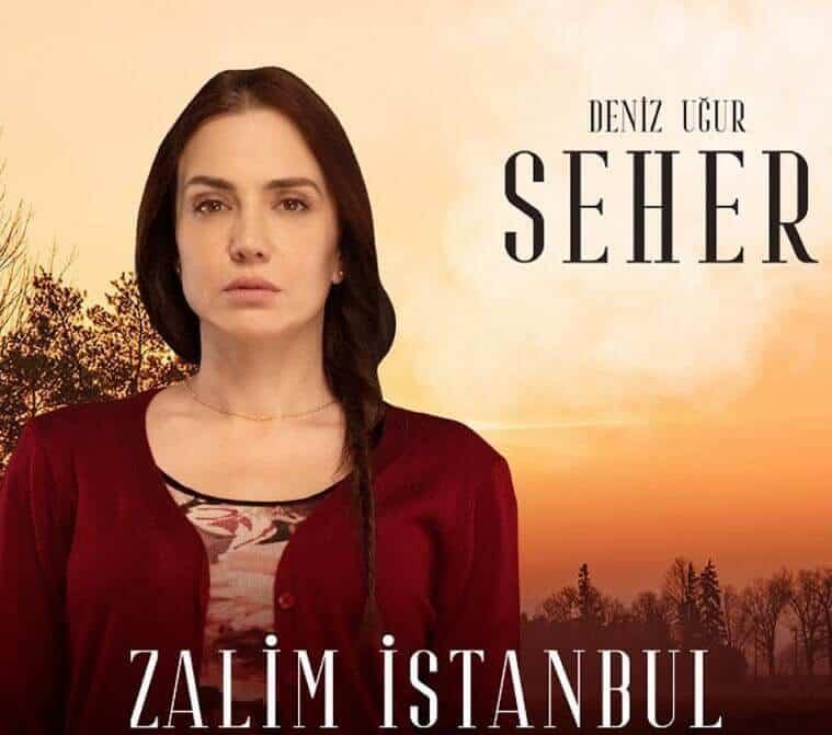 Zalim İstanbul seher