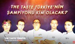 The Taste Türkiye'yi Kim Kazanacak? (29 Temmuz 2019) İşte Şampiyonun Büyük Ödülü