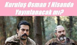 Kuruluş Osman 1 Nisan'da Yayınlanacak mı? 17. Bölüm Var mı?