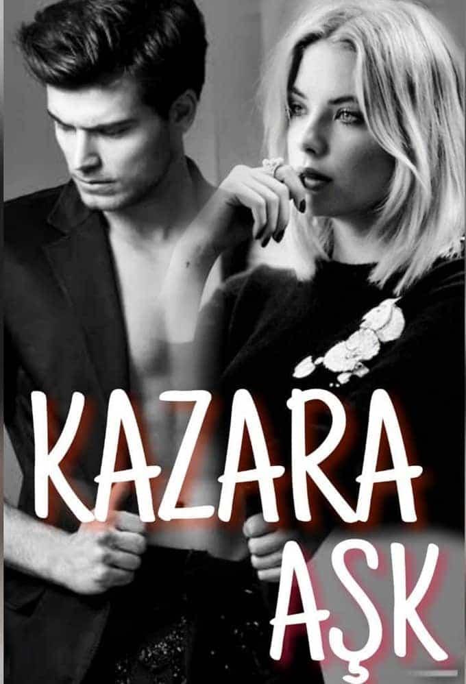 Kazara Aşk dizisi 2020