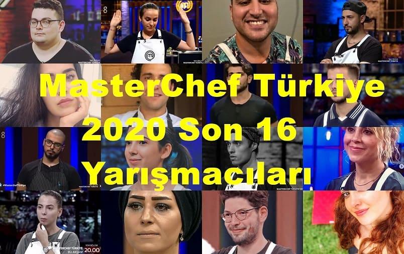 MasterChef Türkiye 2020 Son 16'ya Kalan Yarışmacılar Listesi