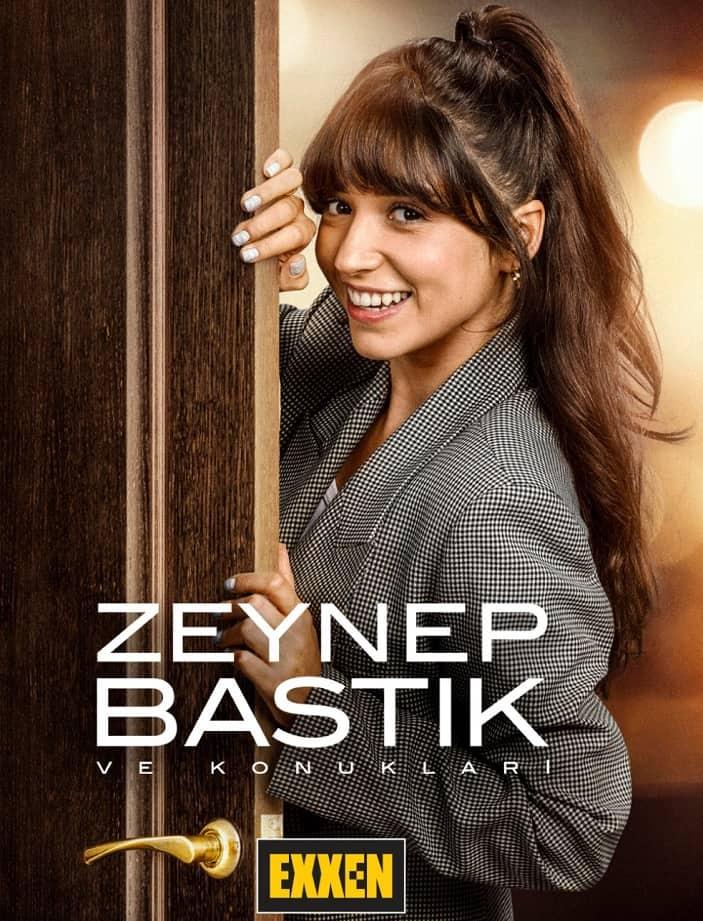 Zeynep Bastik ve Konuklari exxen programlari
